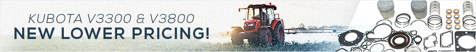 New Lower Pricing Kubota V3300 and V3800 Complete Engine Kits