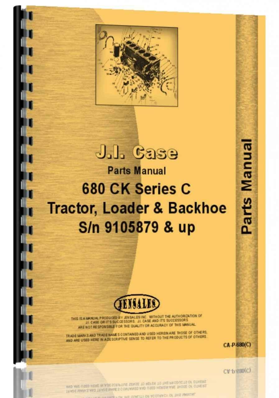 Case 680c Tractor Loader Backhoe Parts Manual