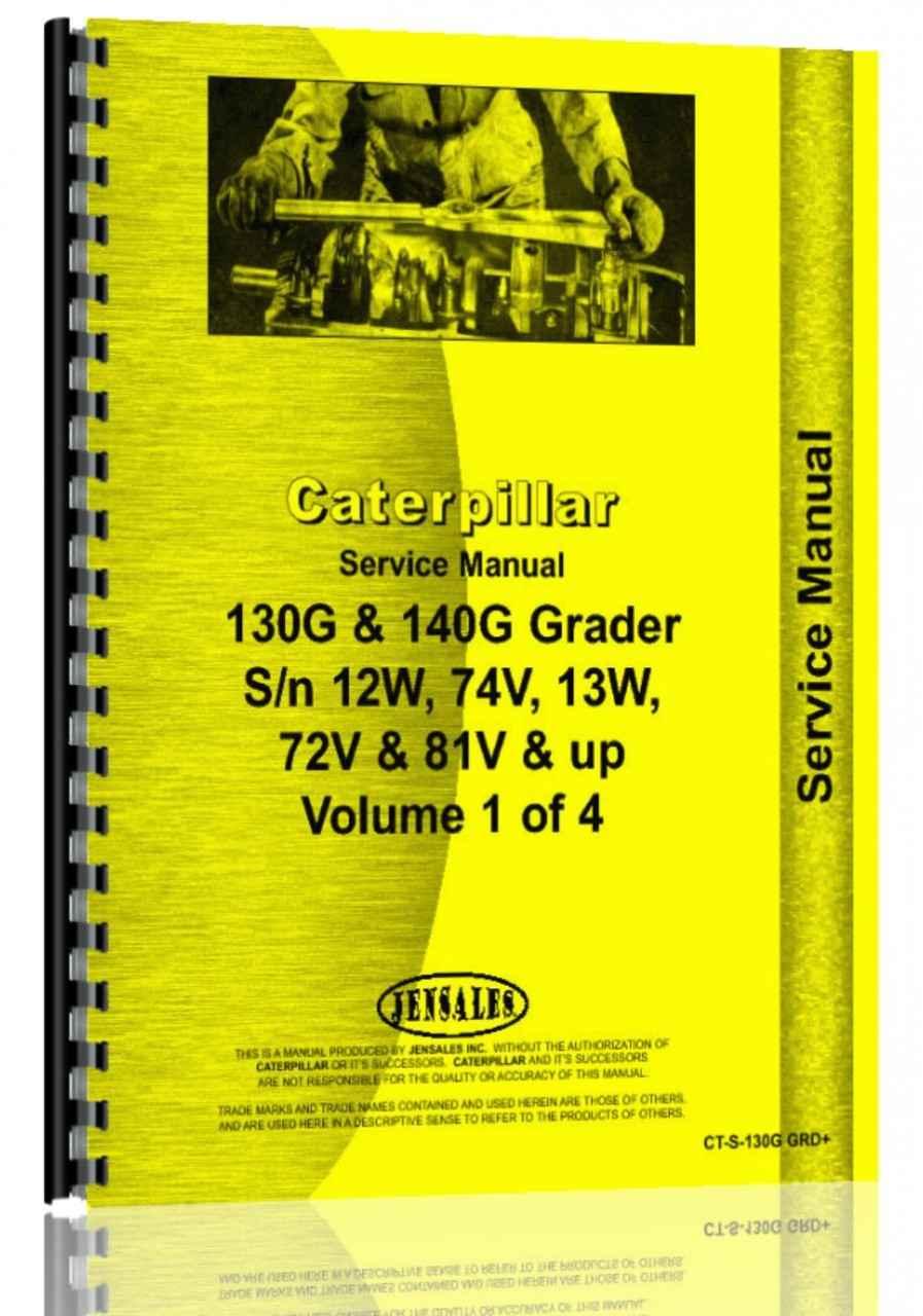 caterpillar 130g grader service manual rh agkits com Cat 130G Motor Grader Caterpillar 12 Motor Grader