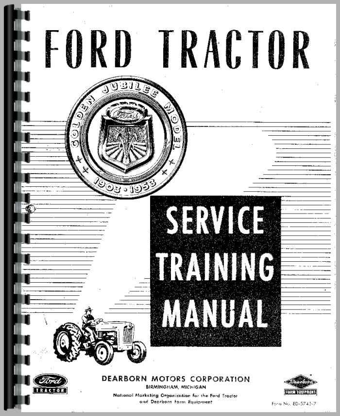 Ford Service Manuals: Ford NAA Tractor Service Manual