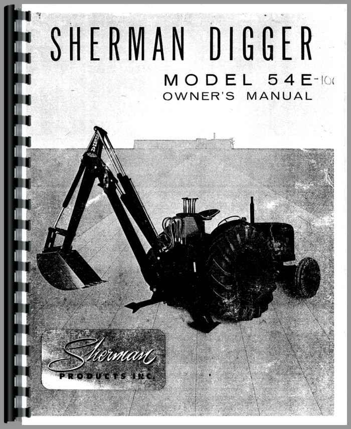 Sherman Backhoes For Ford Tractors : Ford e sherman backhoe attachment operators manual