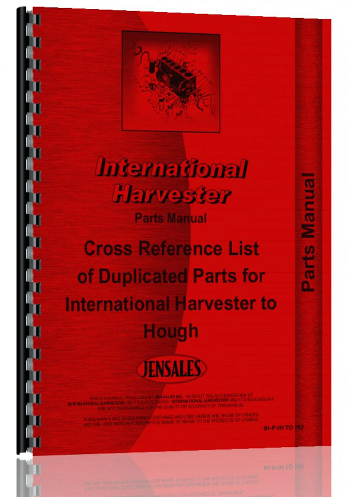 International Harvester Part Numbers : International harvester all hough to ihc cross reference
