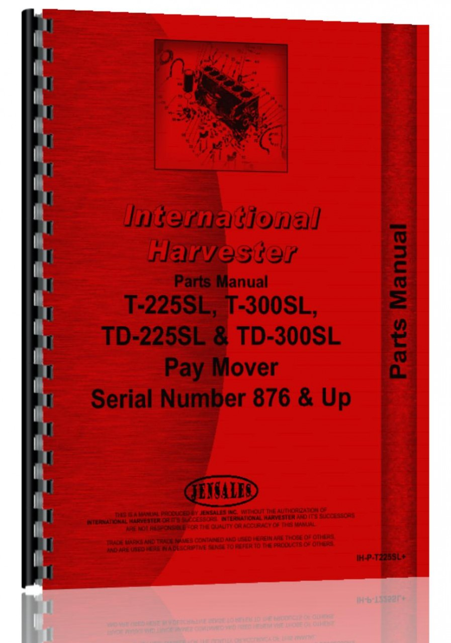 International Harvester Part Numbers : International harvester td sl pay mover parts manual