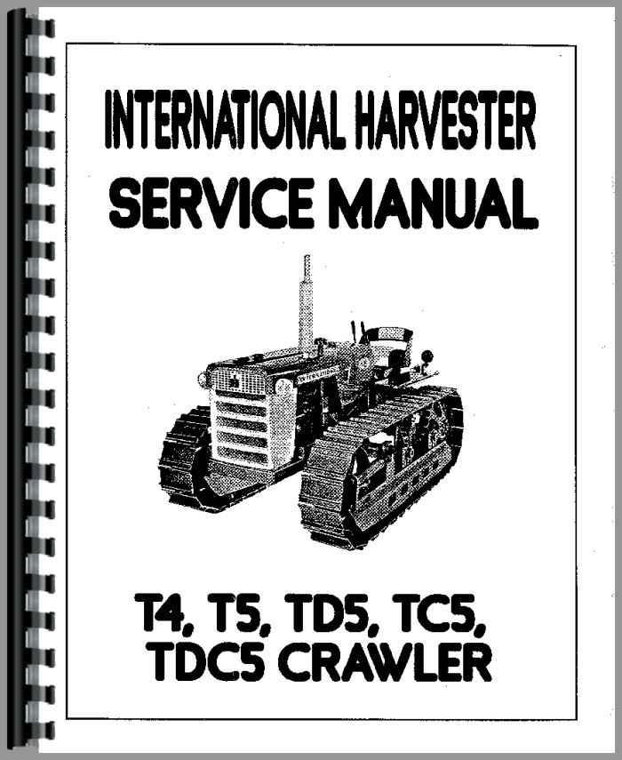 International Harvester Td5 Crawler Service Manual