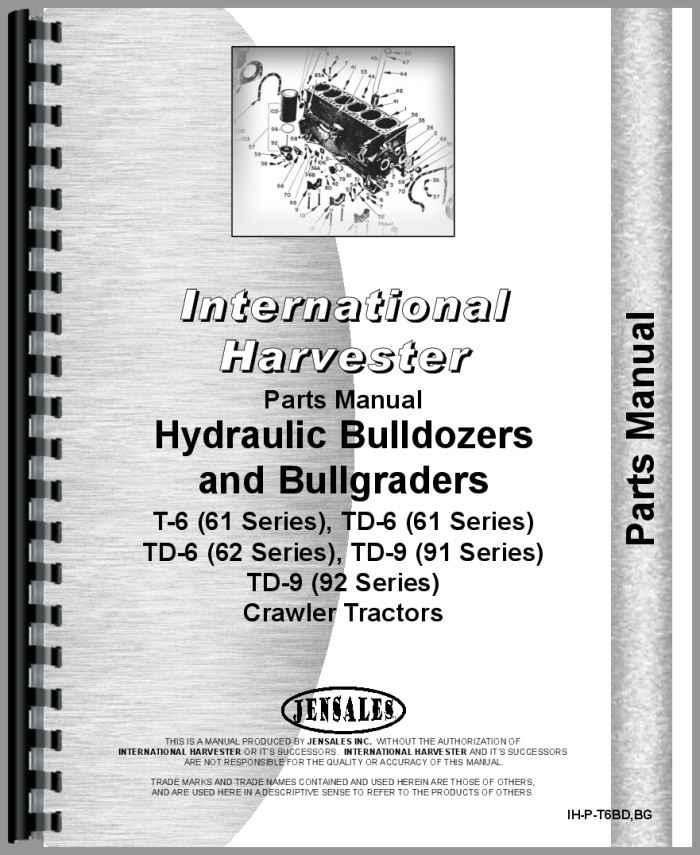 International Harvester TD6 Crawler Bulldozer Attachment Parts Manual