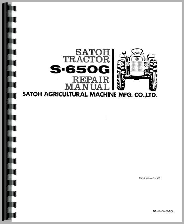 Satoh S 650g Parts List : Satoh s g tractor service manual