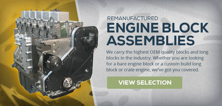 Remanufactured Engine Block Assemblies - View Selection