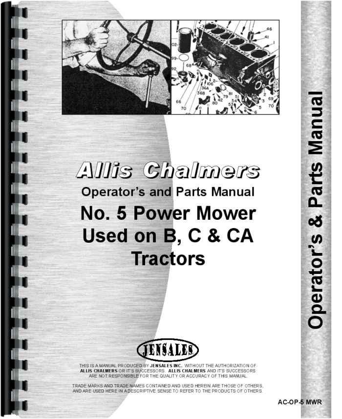 Allis Chalmers B Tractor #5 Sickle Bar Mower Operators & Parts Manual