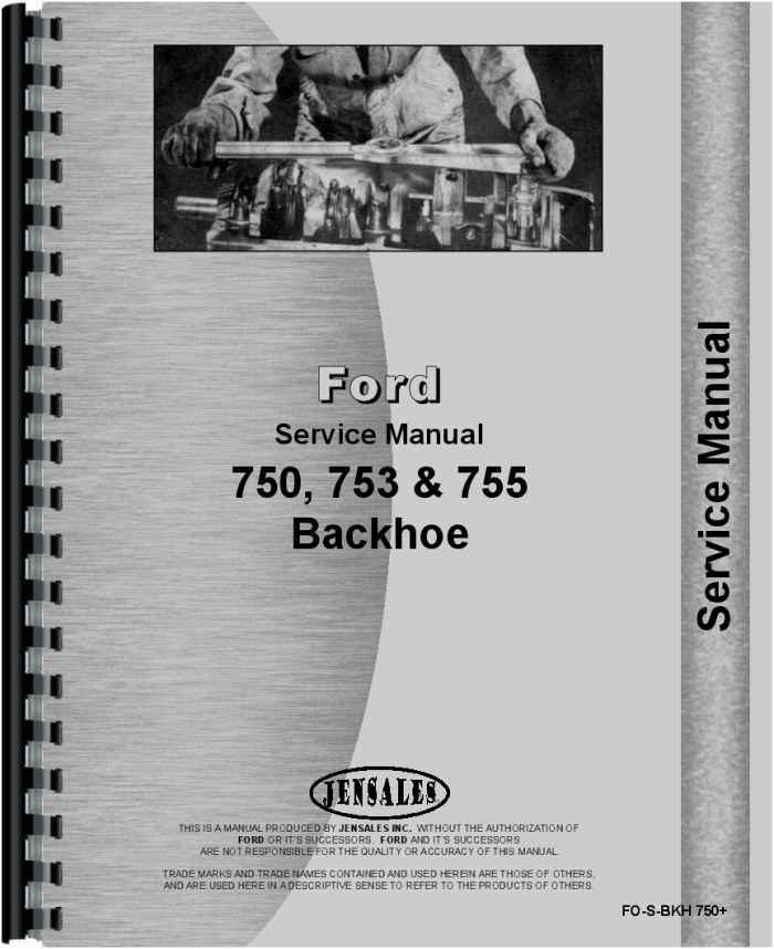 Ford 4500 Backhoe Attachment Service Manual (HTFO-SBKH750) Backhoe Ford Tractor Wiring Diagram on backhoe controls diagram, 4500 ford backhoe parts diagram, 4500 ford backhoe repair manual, 4500 ford backhoe engine,