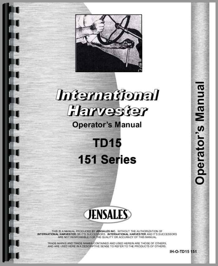 International Harvester TD15 Crawler Operators Manual
