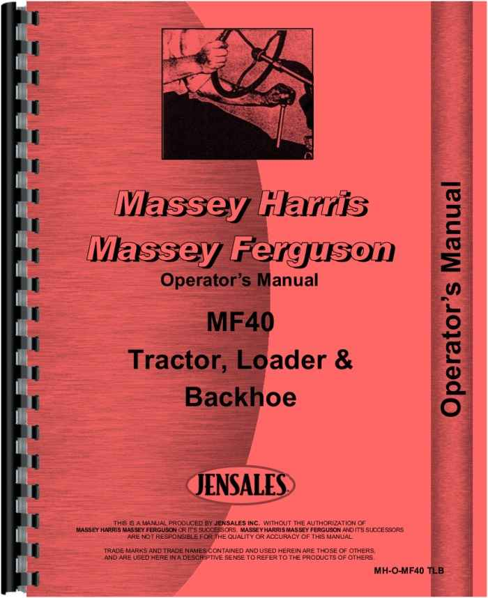 massey ferguson 40 tractor loader backhoe operators manual (htmh-omf40tlb)