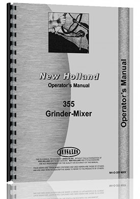 New Holland 355 Grinder Mixer Operators Manual