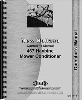 New Holland 467 Haybine Operators Manual